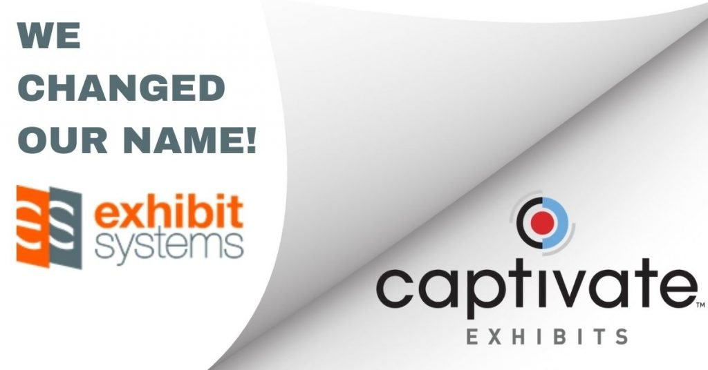 Exhibit Systems has rebranded to Captivate Exhibits