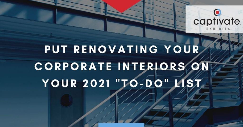 Renovating Corporate Interiors in 2021