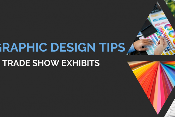 Graphic Design Tips for Trade Show Exhibits